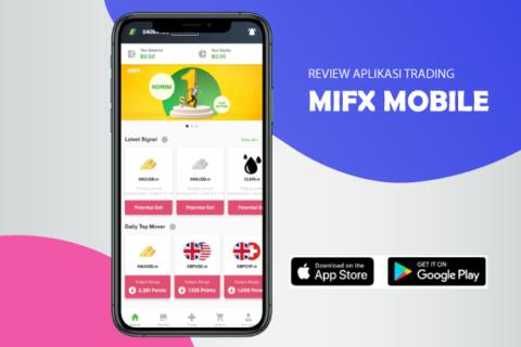 Review Aplikasi Trading - MIFX Mobile